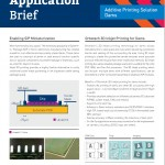 Additive Printing Applicatuion Brief